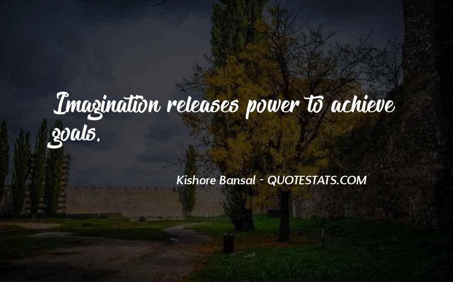 Kishore Bansal Quotes #1315465