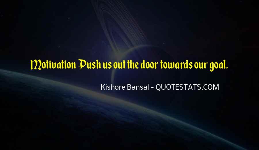 Kishore Bansal Quotes #1477834