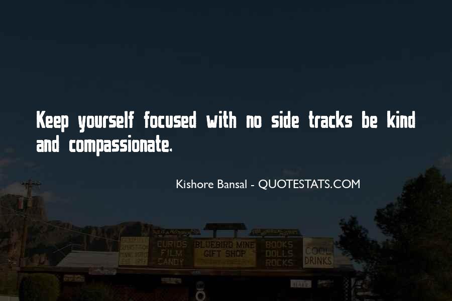 Kishore Bansal Quotes #1722031