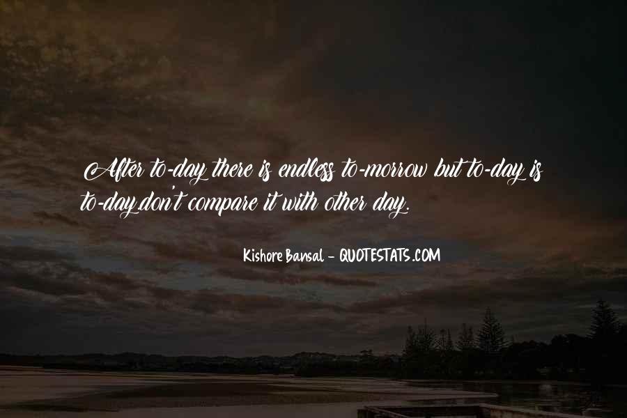 Kishore Bansal Quotes #345991