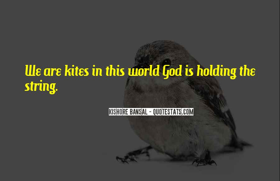 Kishore Bansal Quotes #37566