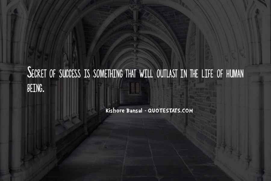Kishore Bansal Quotes #420961