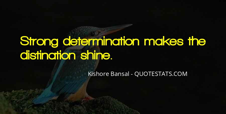 Kishore Bansal Quotes #43550