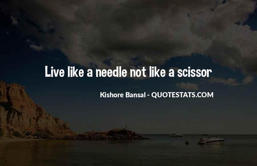 Kishore Bansal Quotes #604687