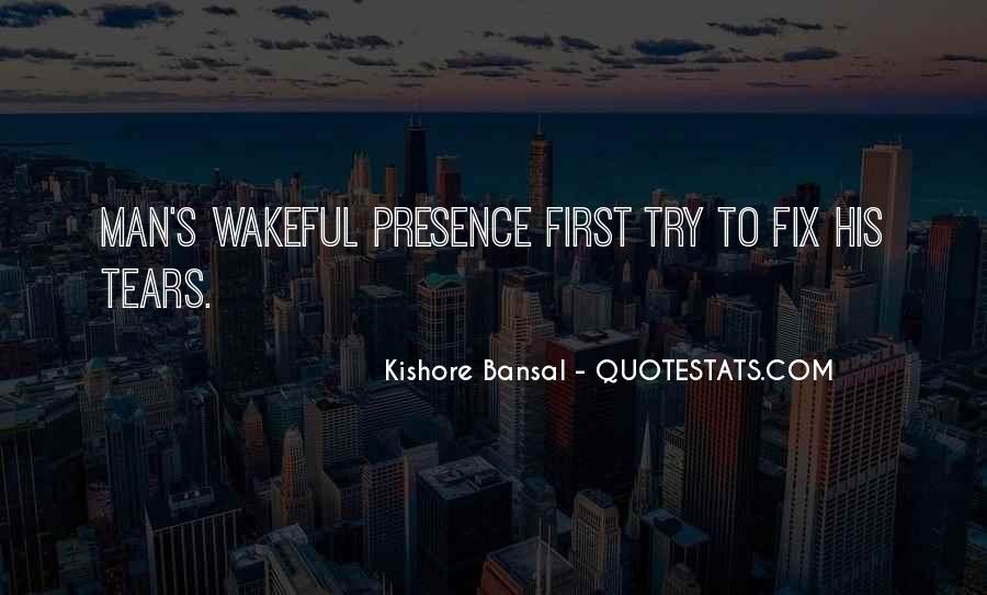 Kishore Bansal Quotes #76109