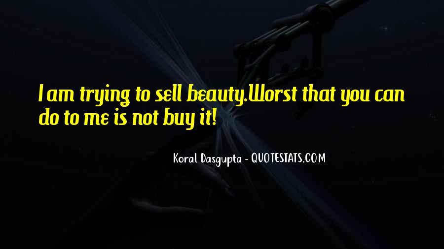 Koral Dasgupta Quotes #1467517