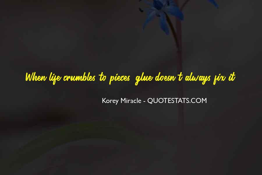Korey Miracle Quotes #473994