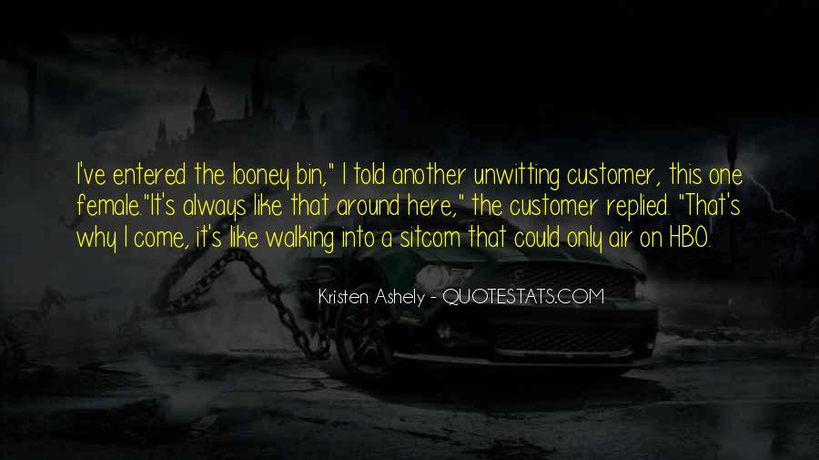 Kristen Ashely Quotes #199134