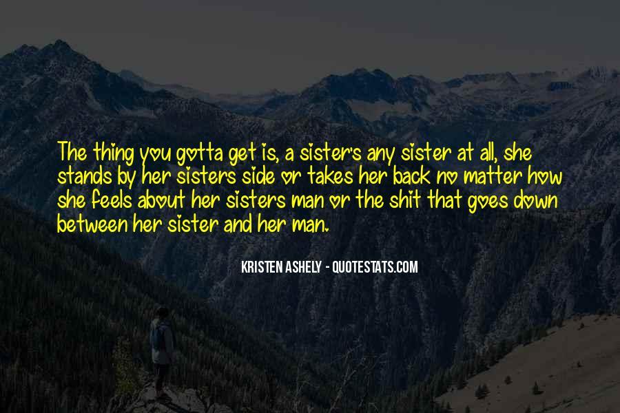 Kristen Ashely Quotes #372980