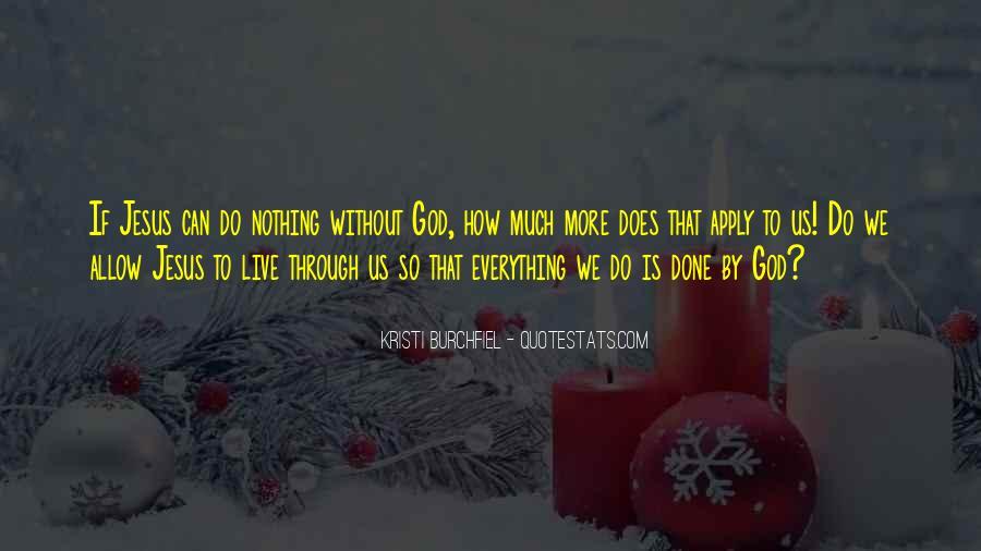 Kristi Burchfiel Quotes #918536
