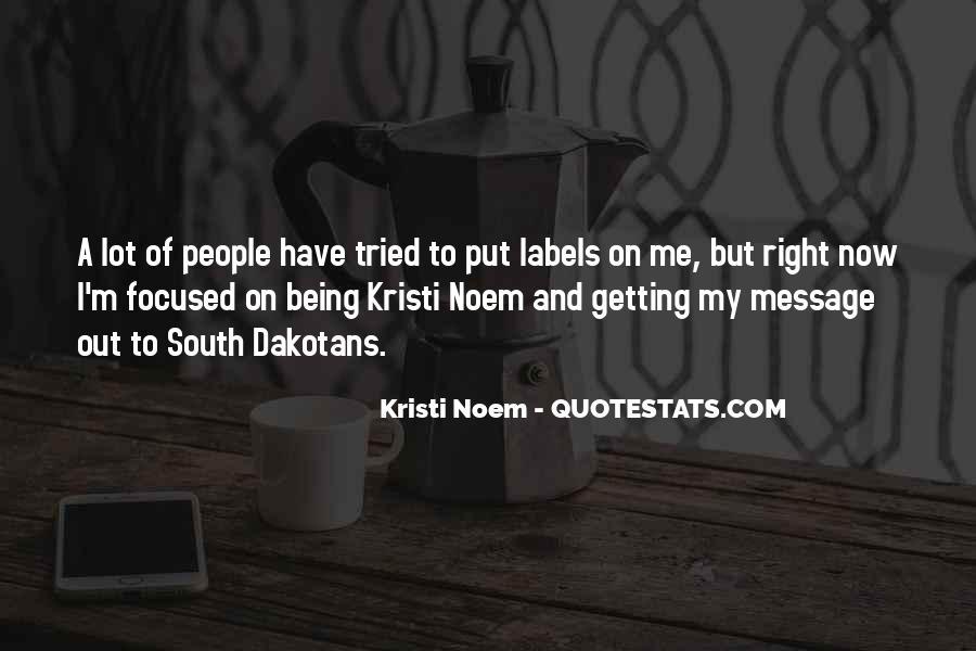 Kristi Noem Quotes #207458