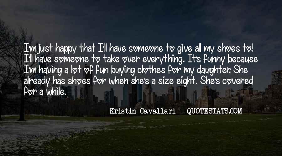 Kristin Cavallari Quotes #1352304
