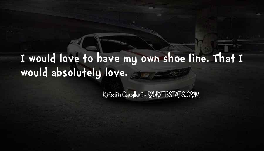 Kristin Cavallari Quotes #234546
