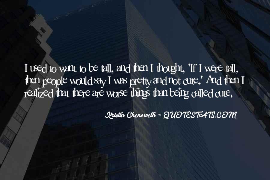 Kristin Chenoweth Quotes #1030993