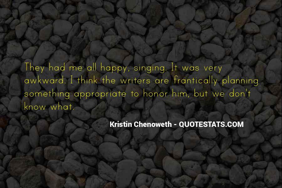 Kristin Chenoweth Quotes #1150106