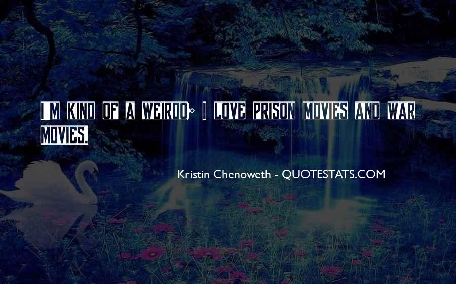 Kristin Chenoweth Quotes #553703