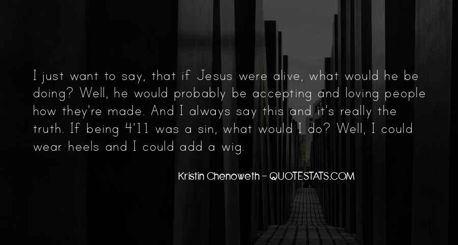 Kristin Chenoweth Quotes #759071