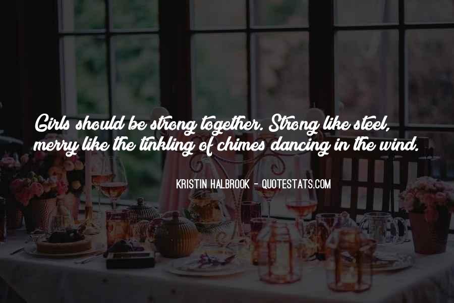 Kristin Halbrook Quotes #1488898