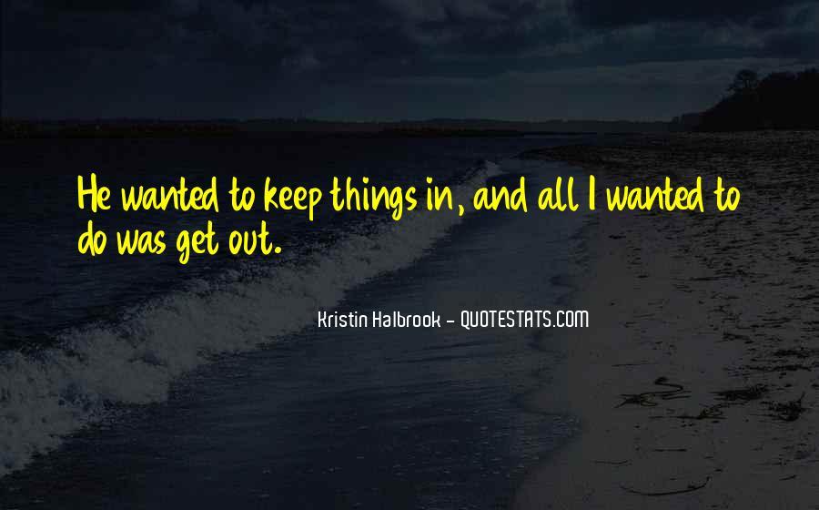 Kristin Halbrook Quotes #340835