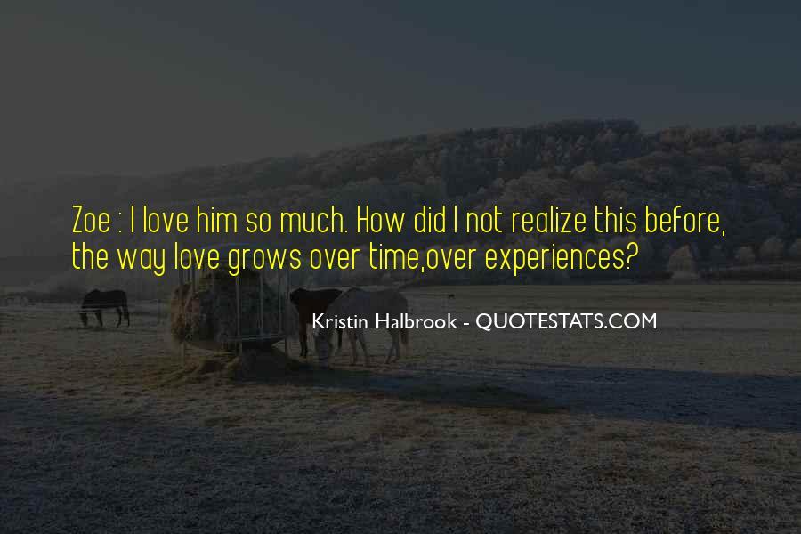 Kristin Halbrook Quotes #406017