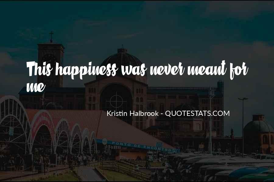 Kristin Halbrook Quotes #701190
