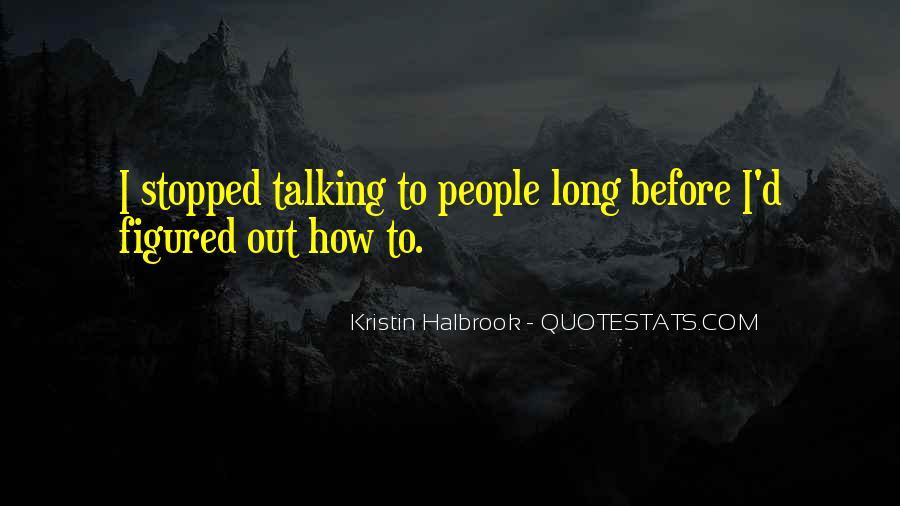 Kristin Halbrook Quotes #836069