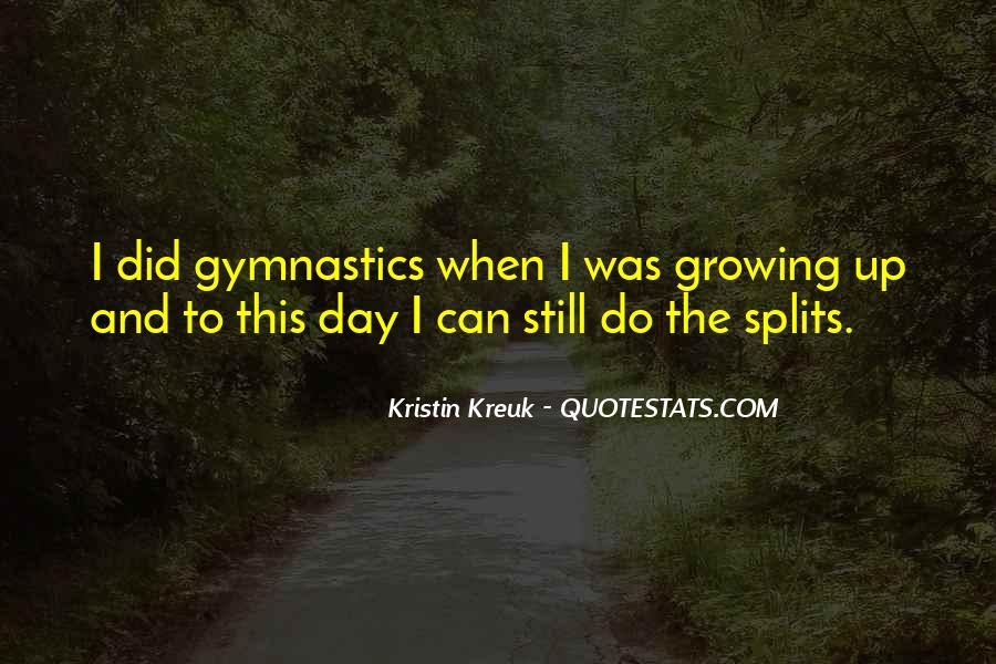 Kristin Kreuk Quotes #1373343