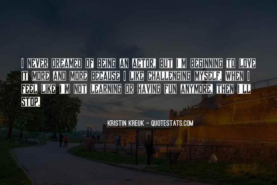 Kristin Kreuk Quotes #1471500