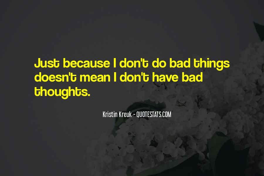 Kristin Kreuk Quotes #1584987