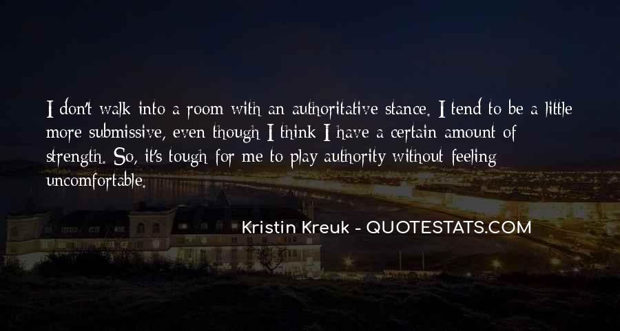 Kristin Kreuk Quotes #1623432