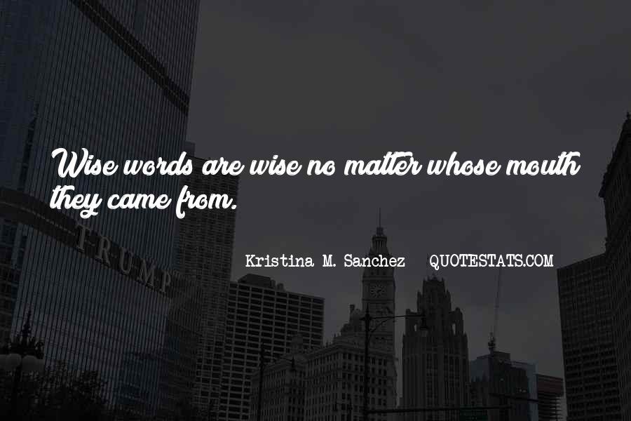 Kristina M. Sanchez Quotes #1141819