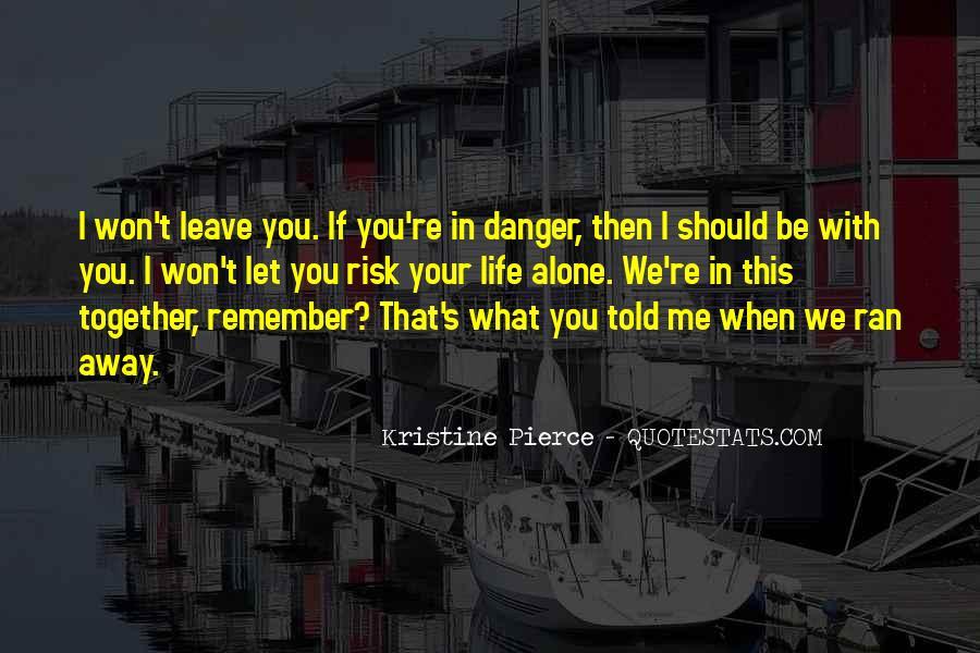 Kristine Pierce Quotes #1170157