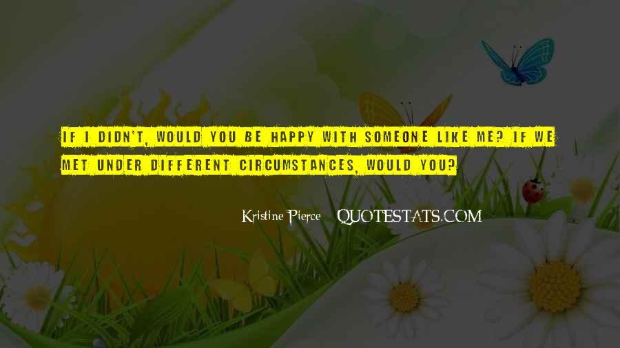 Kristine Pierce Quotes #516877
