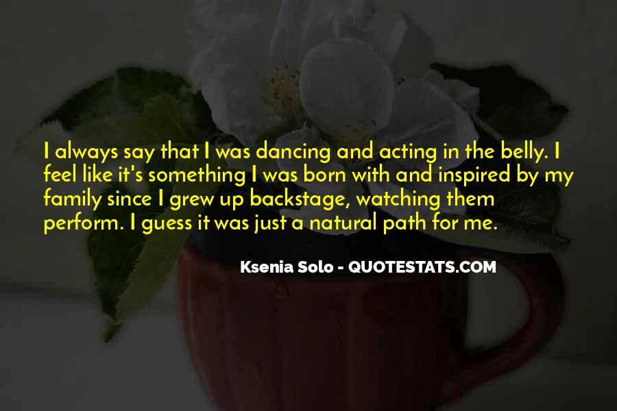 Ksenia Solo Quotes #1640064