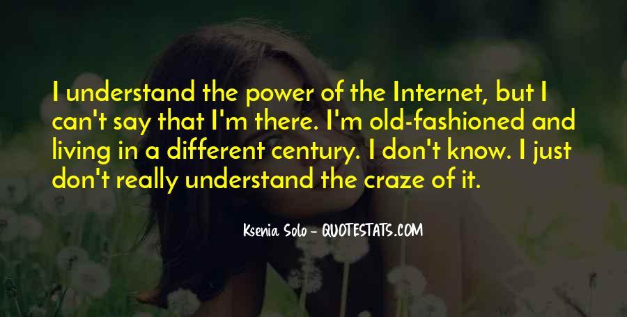 Ksenia Solo Quotes #1706706