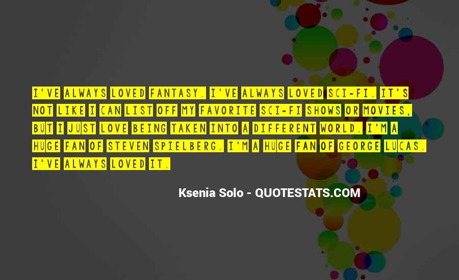 Ksenia Solo Quotes #478528