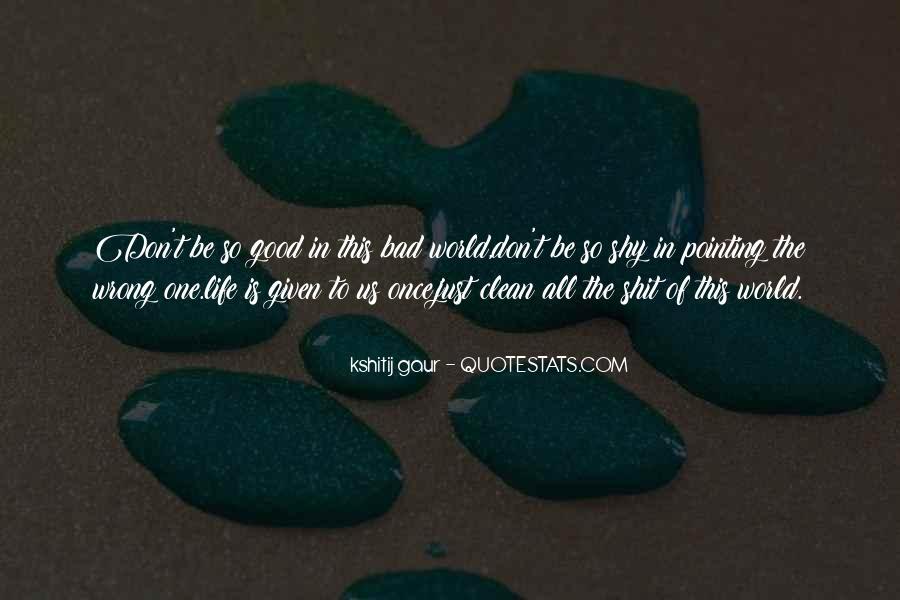 Kshitij Gaur Quotes #1605989