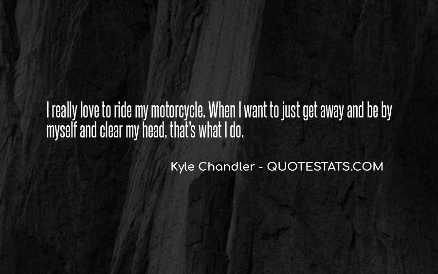 Kyle Chandler Quotes #1206686
