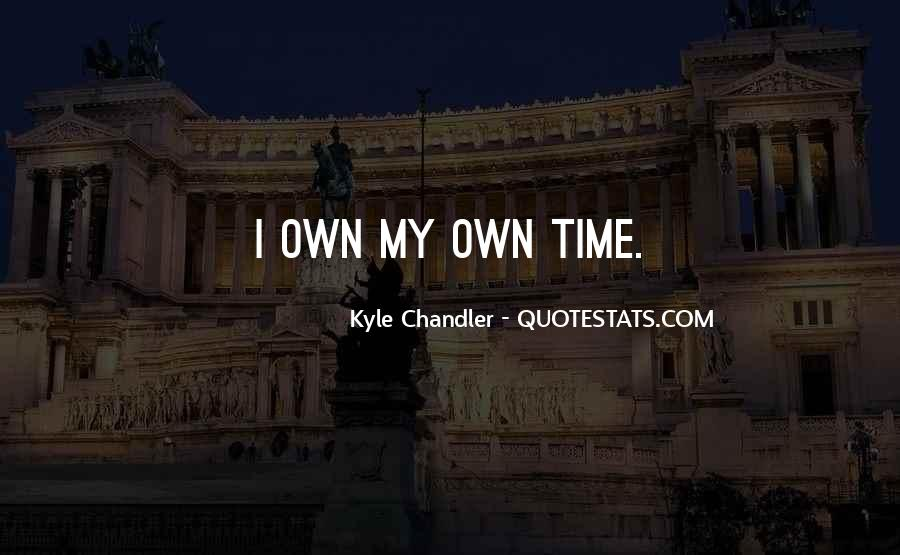 Kyle Chandler Quotes #1589554