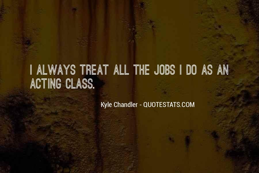 Kyle Chandler Quotes #159886