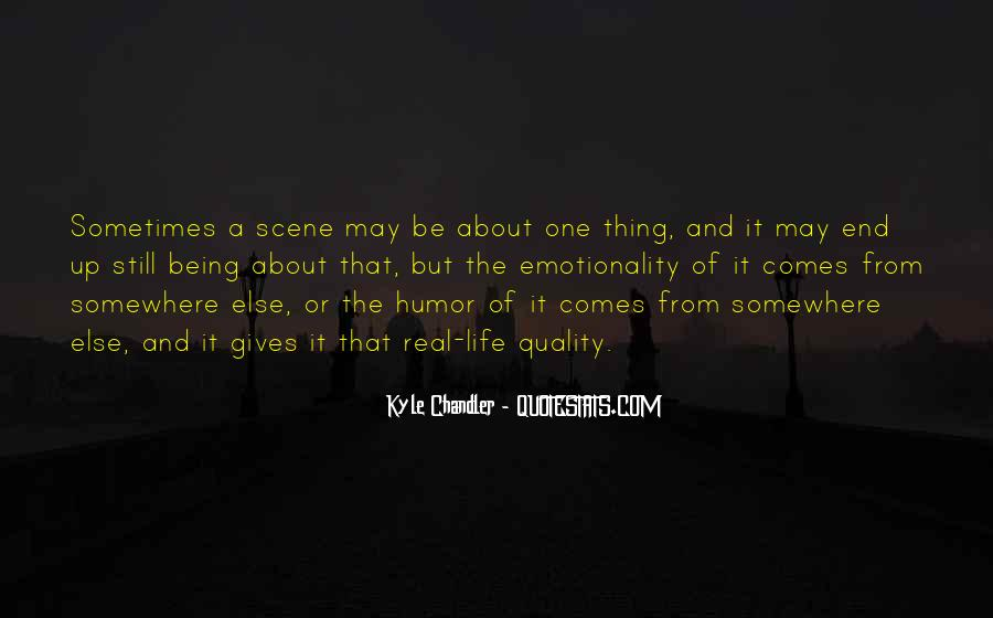 Kyle Chandler Quotes #1682947