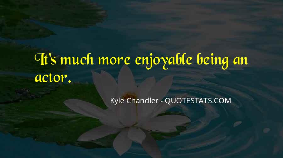 Kyle Chandler Quotes #442971