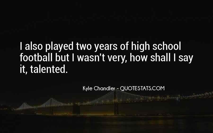 Kyle Chandler Quotes #71838
