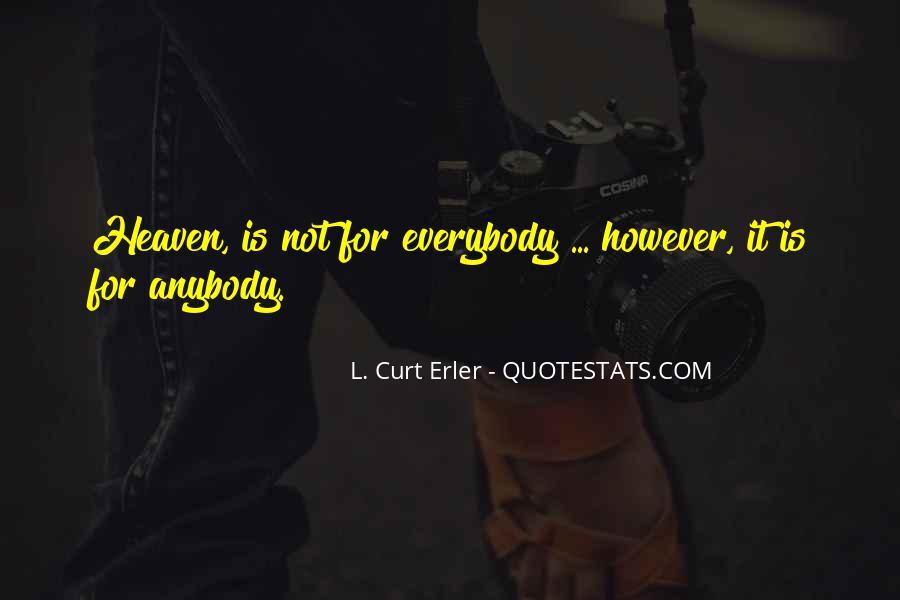 L. Curt Erler Quotes #341629