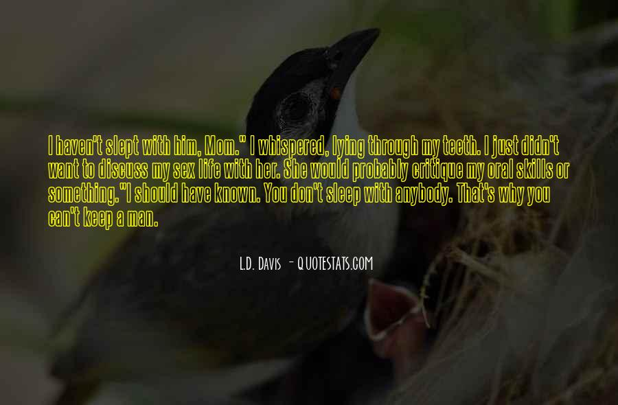 L.D. Davis Quotes #1018781
