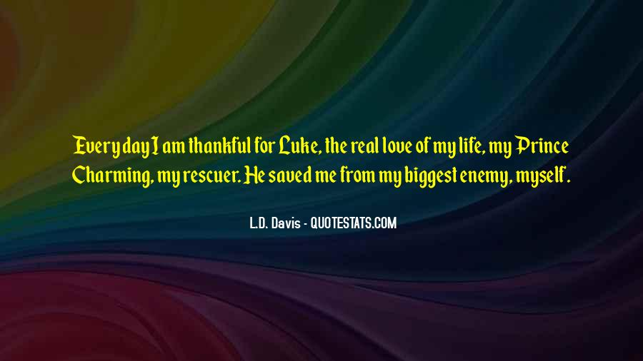 L.D. Davis Quotes #1538263
