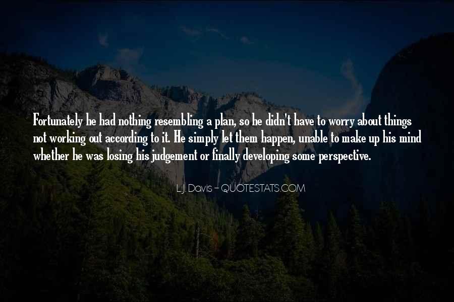 L.J. Davis Quotes #257899
