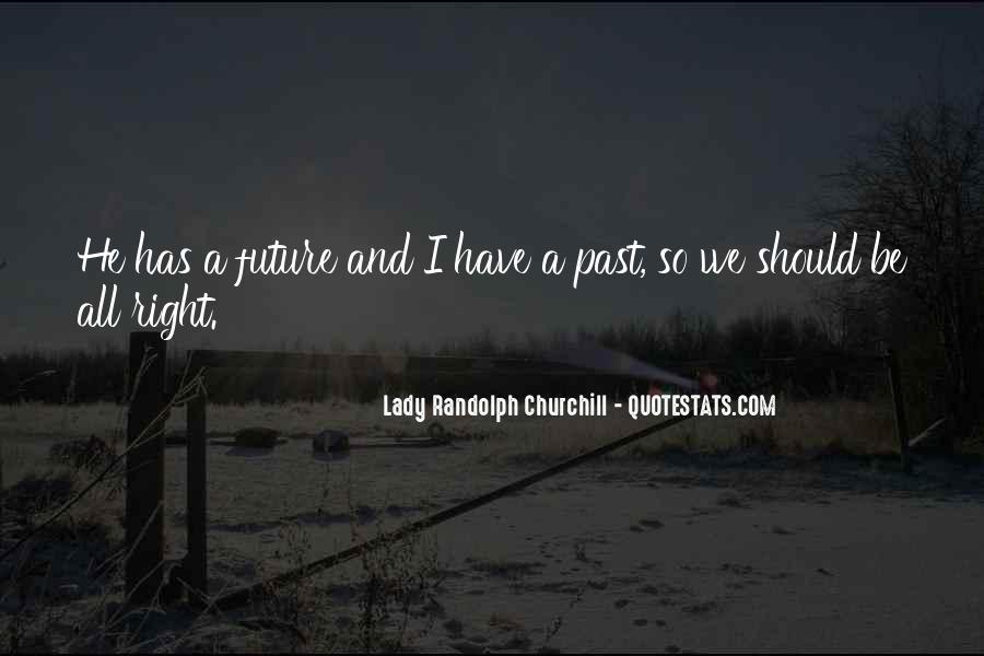 Lady Randolph Churchill Quotes #1636420