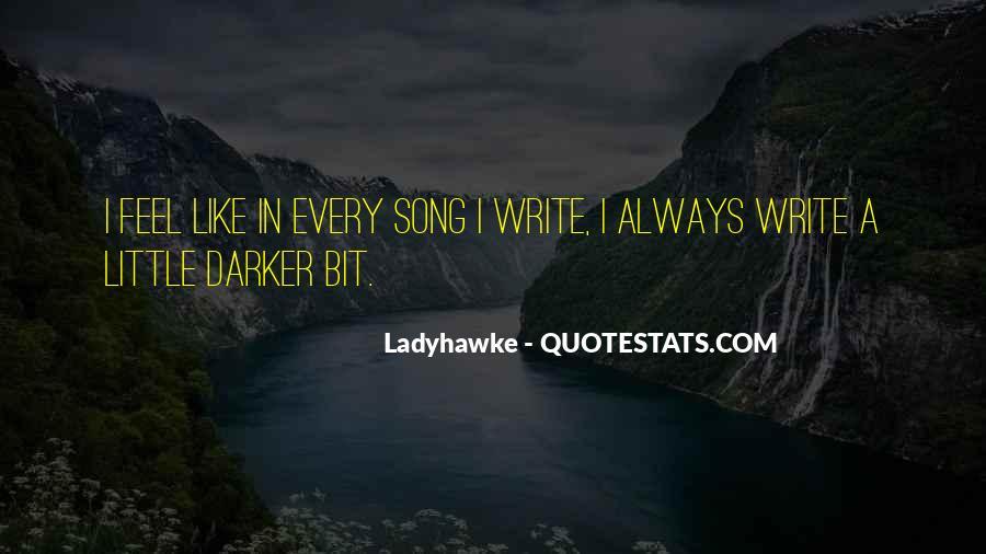 Ladyhawke Quotes #1610109