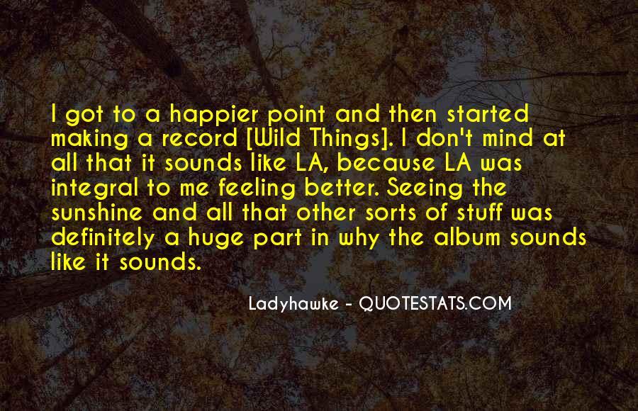 Ladyhawke Quotes #1706399